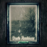 V/A - Dark Ambient Vol 3