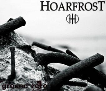 Hoarfrost - Ground Zero
